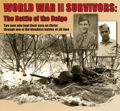 "In celebration of Veteran's Day, Nov. 11, <i>Florida Baptist Witness</i> focuses on the stories of two men involved in what has been described by historians as one of the bloodiest battles of the Euorpean theater of World War II, the Battle of the Bulge, "" style=""""> <p class="