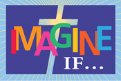 Imagine if - 2009 FBSC Annual Meeting